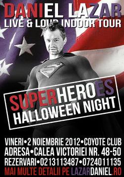 Halloween Superheroes Night cu Daniel Lazar in Coyote Cafe din Bucuresti