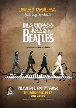 BEATLES FLAMENCO JAZZ  un eveniment inedit, in premiera la Teatrul Nottara