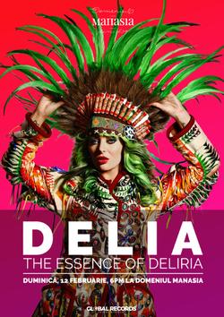The Essence of Deliria - concert live Delia la Domeniul Manasia