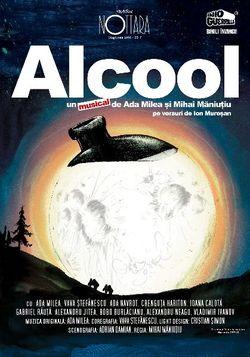 Alcool: Spectacol Ada Milea la Nottara pe 15 februarie