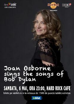 Joan Osborne sings the songs of Bob Dylan in premiera la Hard Rock Cafe