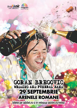 Concert Goran Bregovic Wedding and Funeral Orchestra pe 29 septembrie la Arenele Romane