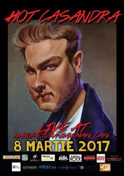 Hot Casandra concert de Ziua Femeii, la Timisoara si Brasov