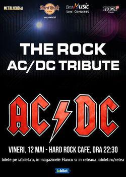 Concert TRIBUT AC/DC cu THE ROCK pe 12 mai la Hard Rock Cafe