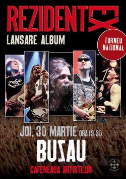 Concert Rezident Ex pe 30 martie la Buzau