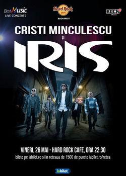 Concert Cristi Minculescu si IRIS pe 26 mai la Hard Rock Cafe