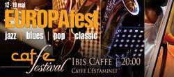 EUROPAfest: Festival de jazz after-hours, 12  19 mai
