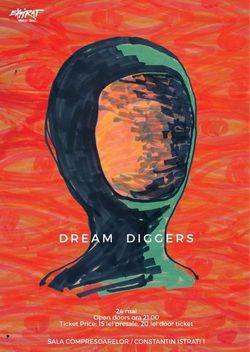 Dream Diggers la Expirat Halele Carol pe 24 mai