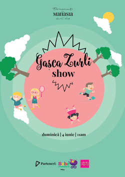 Gasca Zurli Show pe 4 iunie la Domeniul Manasia