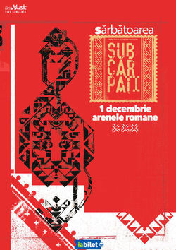 Sarbatoarea Subcarpati - 1 decembrie, la Arenele Romane