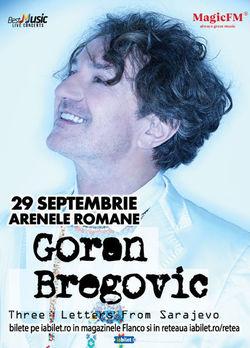 Concert Goran Bregovic la Arenele Romane
