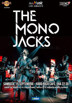 Concert The Mono Jacks la Hard Rock Cafe