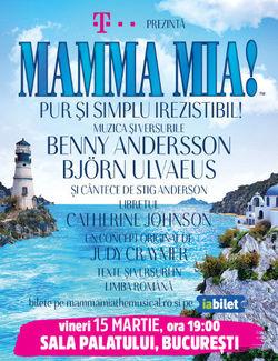 Bucuresti: Mamma Mia! Pur si simplu irezistibil!