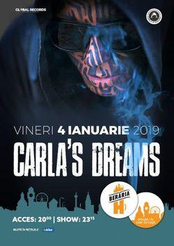 Carla's Dreams - 4 ianuarie 2019 - Beraria H