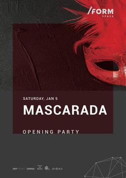 Mascarada at /FORM SPACE
