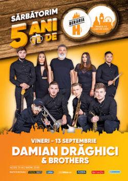 Damian Draghici & Brothers // 5 ani de Beraria H