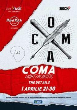 Concert Coma - Light/Acustic