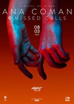 Ana Coman - lansare album 9 Missed Calls