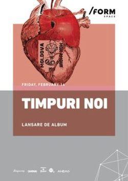 Timpuri Noi | Lansare Album at /FORM Space