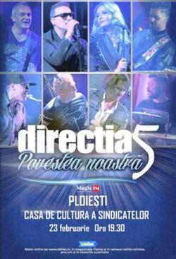 Ploieti: Concert Directia 5 - Povestea Noastra