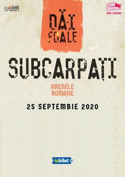 Subcarpati - Da-i Foale - editia a doua se reprogrameaza pe 25 Septembrie