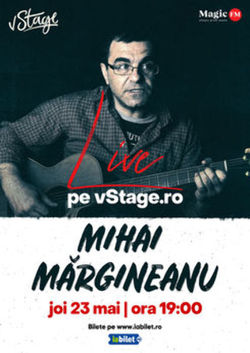Mihai Margineanu Live pe vStage.ro