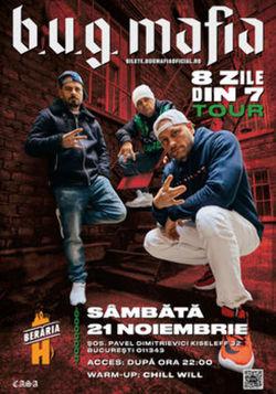 B.U.G. Mafia | 8 zile din 7 Tour @ Beraria H