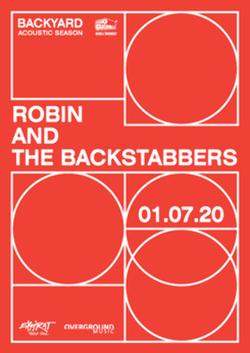 Robin and the Backstabbers  Backyard Acoustic Season 2020