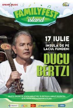 Concert Ducu Bertzi canta la FAMILYFEST Island