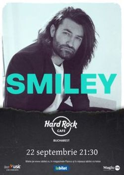 Concert Smiley pe 22 septembrie in Hard Rock Cafe