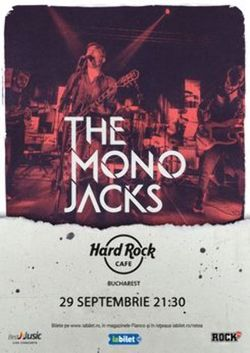Concert The Mono Jacks pe 29 septembrie in Hard Rock Cafe