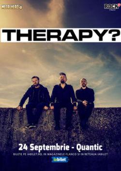 Therapy? canta pe 28 Mai 2022 la Quantic
