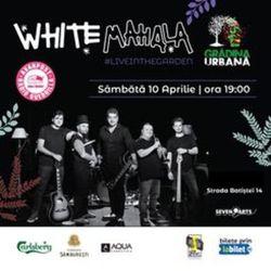 Concert White Mahala live in the Garden