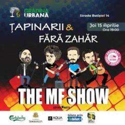 Concert Fara Zahar & Tapinarii - The MF Show at Gradina Urbana