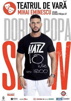 Concert Dorian Popa - Hatz show
