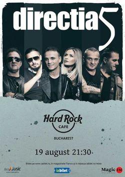 Concert Directia 5  la Hard Rock Cafe pe 19 august