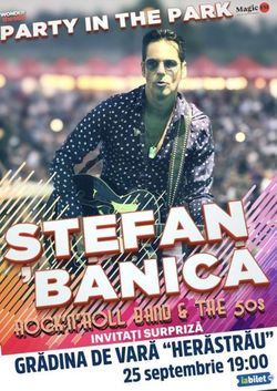 Concert STEFAN BANICA - PARTY IN THE PARK