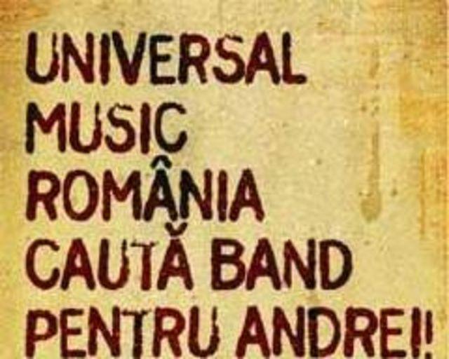Universal Music cauta band pentru Andrei (Megastar)