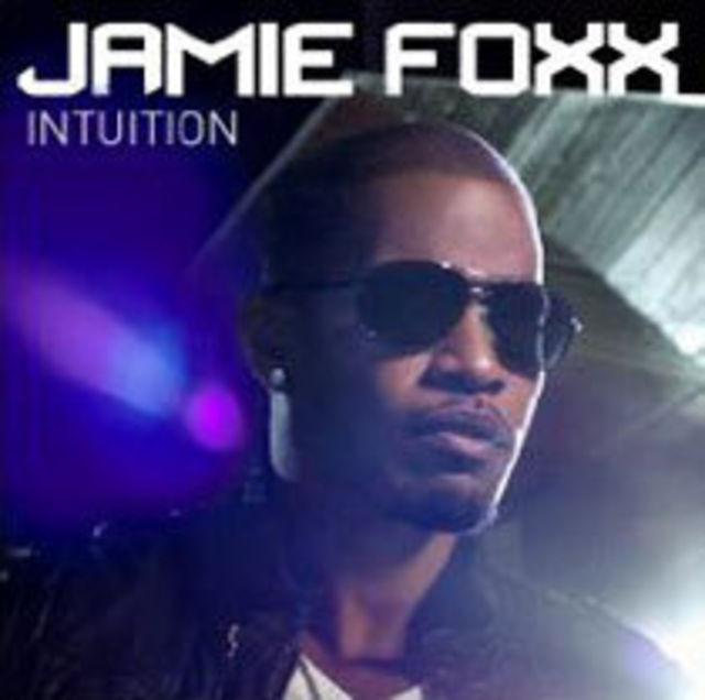 Jamie Foxx lanseaza noul album `Intuition`
