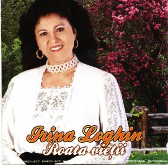 Irina Loghin Roata Vietii