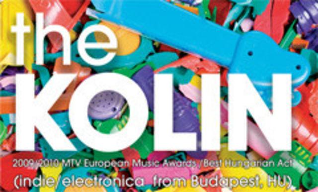 Best Hungarian Act, The Kolin, canta la Cluj