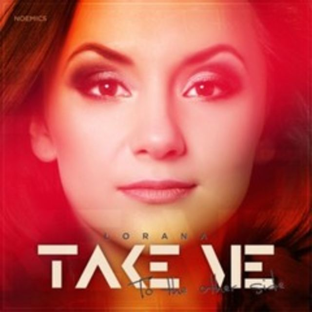 Hot new: Lorana - Take Me (To The Other Side) single nou (audio)