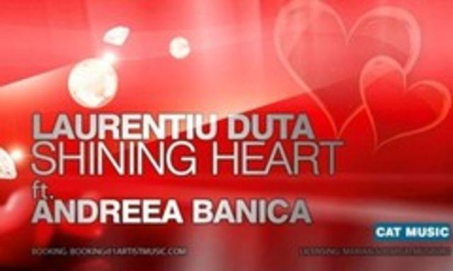 Hot new: Laurentiu Duta ft Andreea Banica - Shining Heart  (audio)