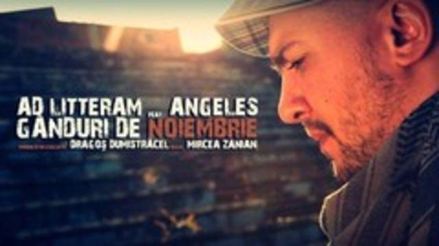Hot new: Ad Litteram feat. Angeles - Ganduri de Noiembrie (videoclip)