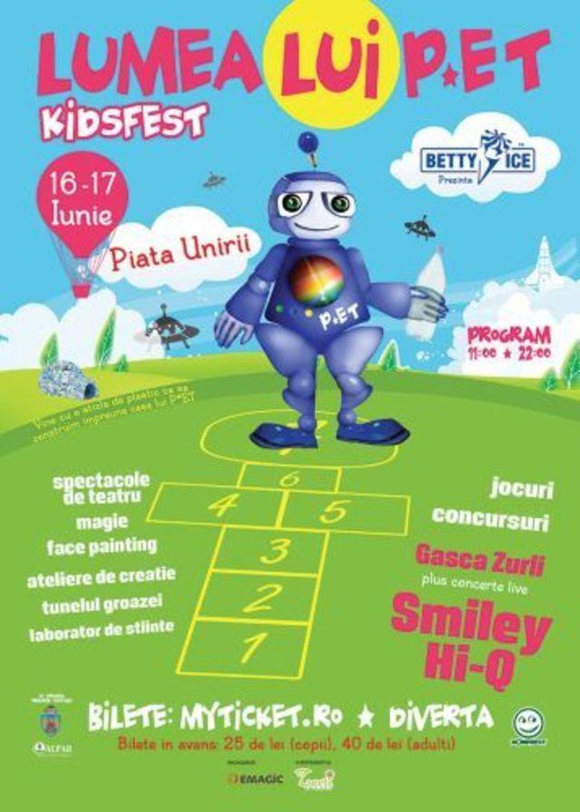 Smiley si Hi-Q la PET - KidsFest (16-17 iunie)