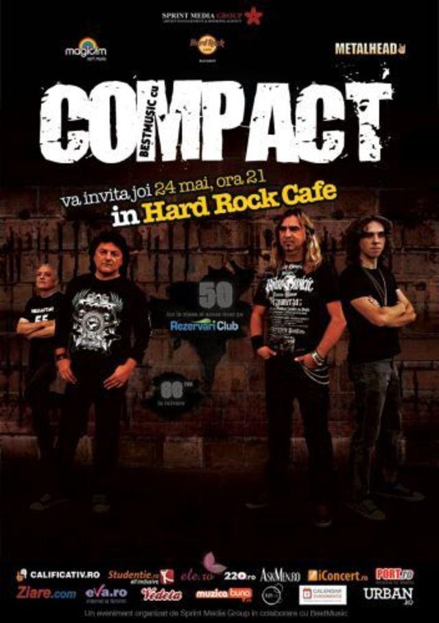 Compact concerteaza in Hard Rock Cafe, joi, 24 mai