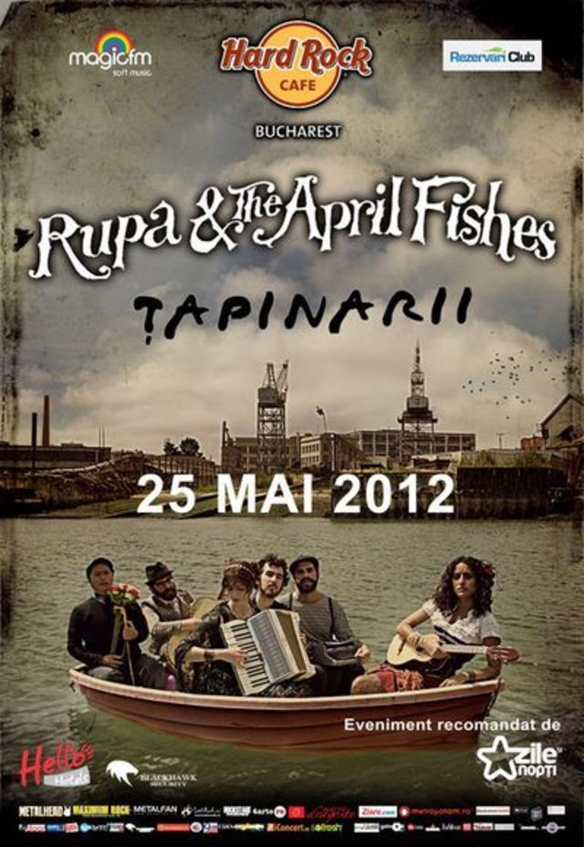 Cumperi un bilet si poti veni insotit la Rupa And The April Fishes & Tapinarii  - exclusiv prin Rezervariclub