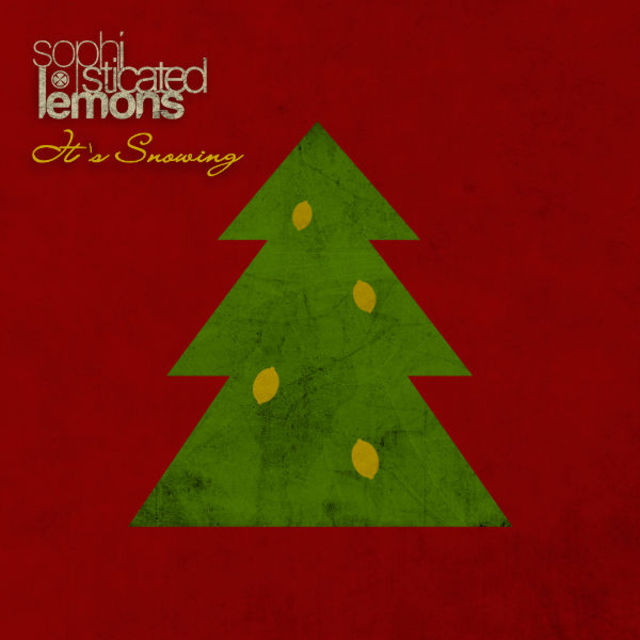 Download Sophisticated Lemons - It's Snowing (audio)