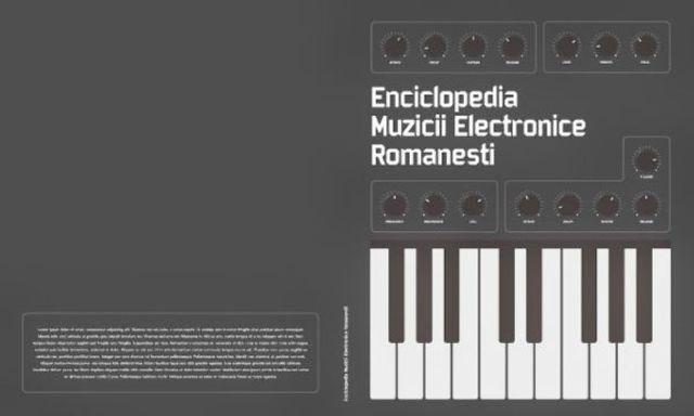 S-a lansat Enciclopedia Muzicii Electronice Romanesti