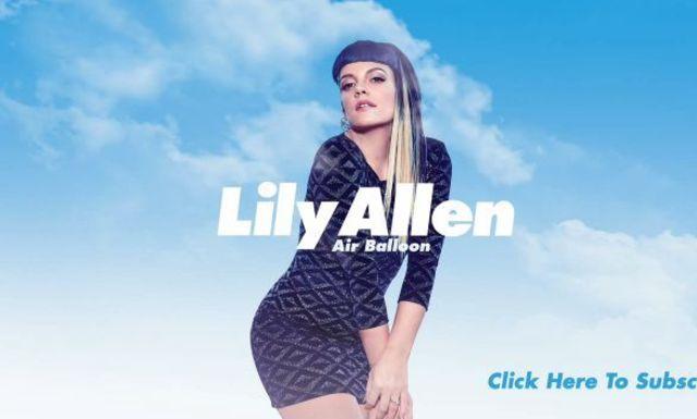Lily Allen - Air Balloon (single nou)